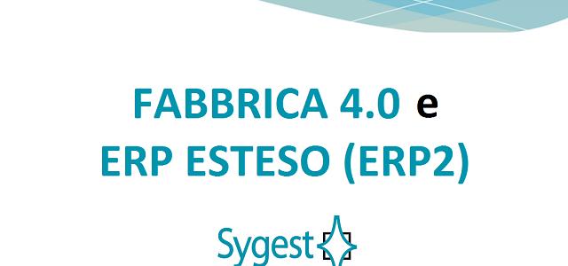 Fabbrica 4.0 | ERP esteso