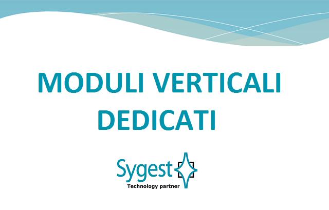 Moduli verticali dedicati | Sygest Srl