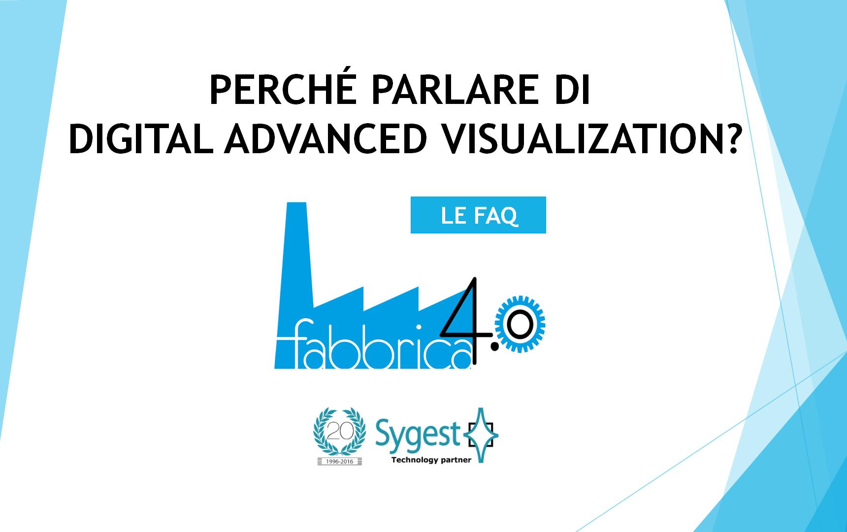Digital Advanced Visualization - Fabbrica 4.0 | Sygest