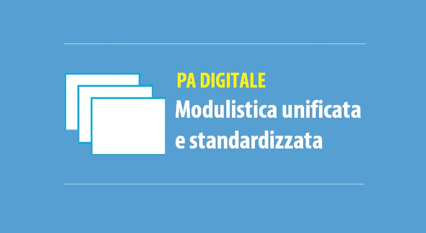 Modulistica unificata e standardizzata - PA digitale | Sygest
