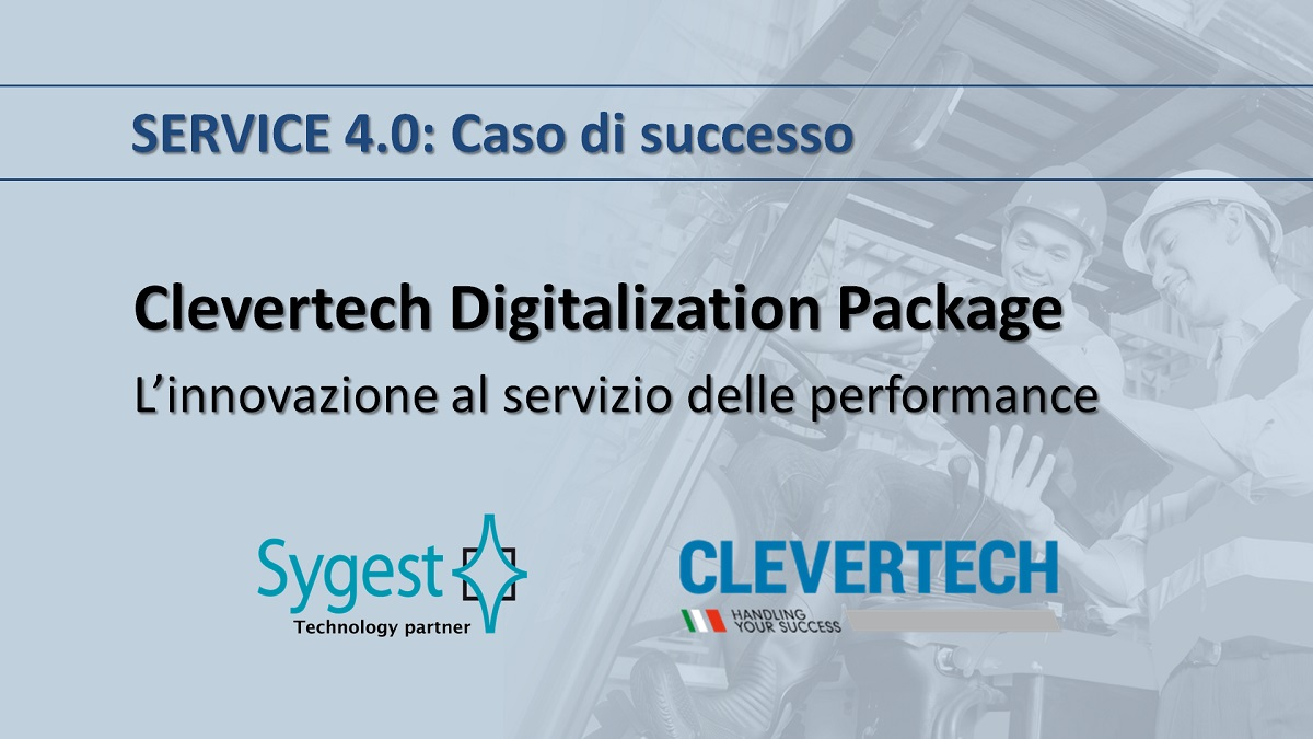 Digitalization Package Clevertech - Service 4.0 | Sygest Srl