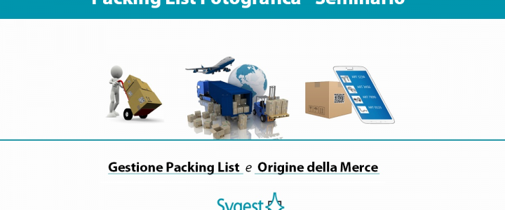 Packing List Fotografica - origine merci | Sygest Srl