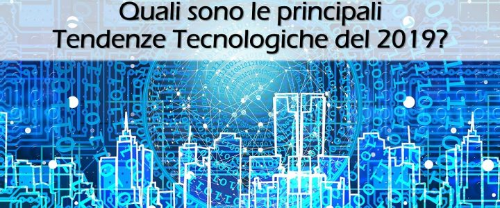 Intelligenza Artificiale - Tendendeze tecnologiche 2019 | Sygest Srl